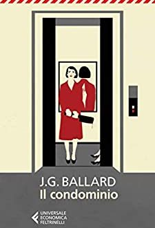 """Il Condominio di James Graham Ballard"""