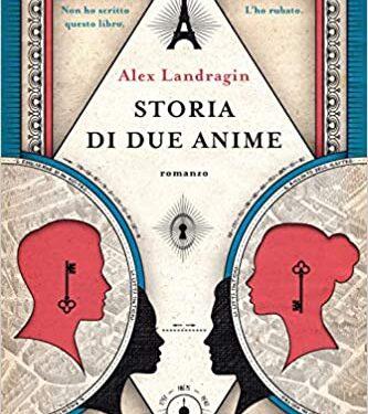 """Storia di due anime di Alex Landragin"""